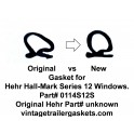 Hehr Hallmark 12 (1201, 1202, 1109,...) Window Gasket for Vintage Hehr Awning Windows