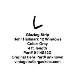 Hehr Hallmark 12, 1201, 1202, 1299, 1109, Window Glazing Strip for Vintage Hehr Awning Windows